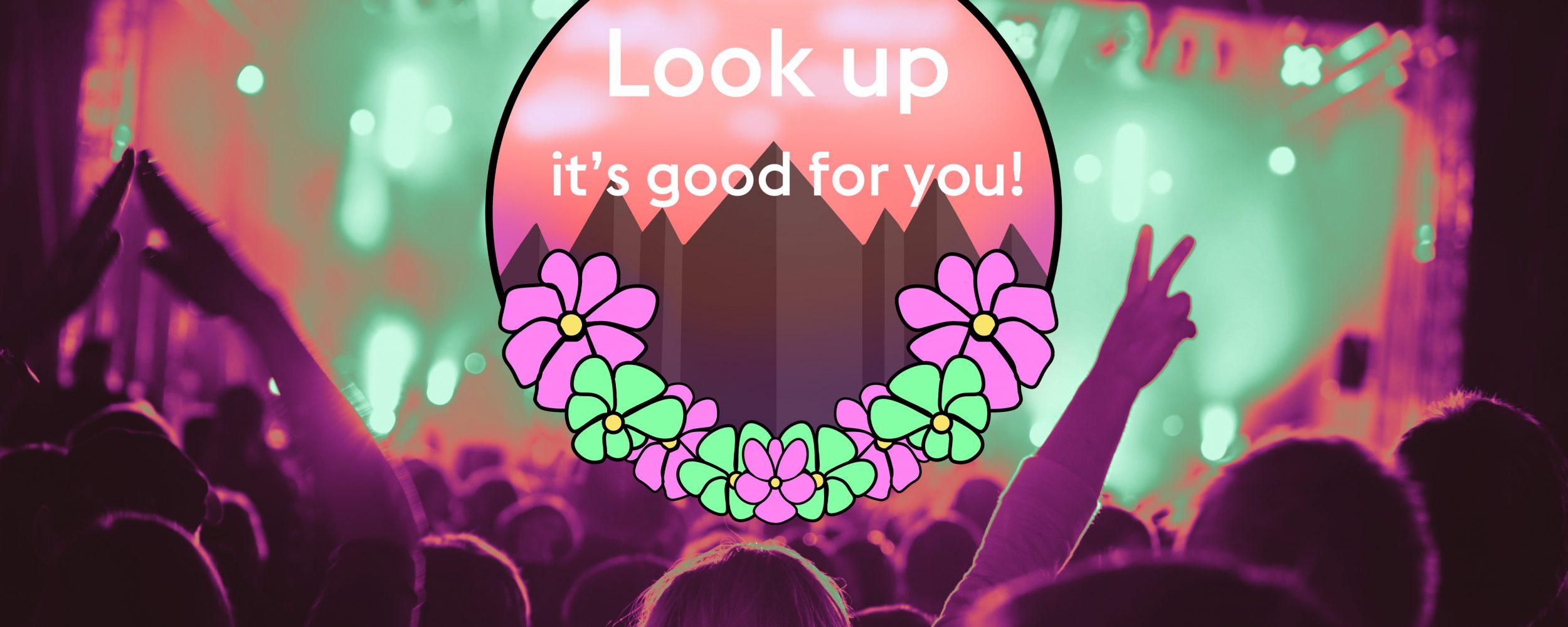Gratiskonsert: Look up its good for you